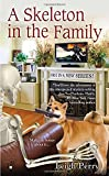 A Skeleton in the Family (A Family Skeleton Mystery, Band 1)
