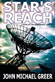 img - for Star's Reach: A Novel Of The Deindustrial Future book / textbook / text book