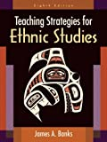 img - for Teaching Strategies for Ethnic Studies (8th Edition) book / textbook / text book