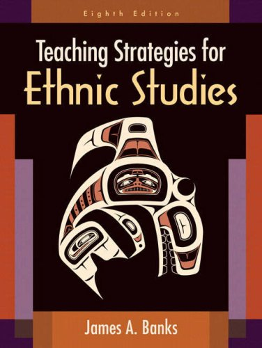 Teaching Strategies for Ethnic Studies (8th Edition)