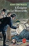 echange, troc Jean Contrucci - L'énigme de la Blancarde : Les nouveaux mystères de Marseille
