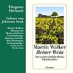 Reiner Wein (Bruno Courrèges 6) | Martin Walker