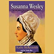 Susanna Wesley | [Kathy McReynolds]