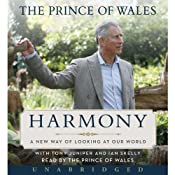 Harmony: A New Way of Looking at Our World | [Charles, HRH The Prince of Wales]