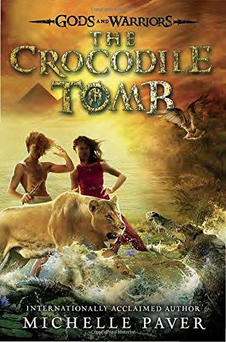 The Crocodile Tomb (Gods and Warriors)