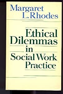 ethical dilemmas in social work practice