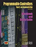 Programmable Controllers Theory and Implementation Workbook and Study Guide - 0826913016