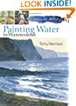 Painting Water in Watercolour (30 Min...