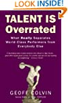 Talent Is Overrated: What Really Sepa...