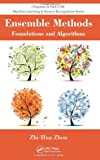 Ensemble Methods: Foundations and Algorithms (Chapman & Hall/CRC Data Mining and Knowledge Discovery Serie)