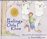 img - for Feelings Only I Know book / textbook / text book