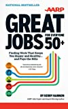 img - for Great Jobs for Everyone 50+: Finding Work That Keeps You Happy and Healthy..And Pays the Bills (Thorndike Large Print Health, Home and Learning) book / textbook / text book