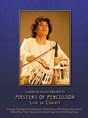 Zakir Hussain Presents Masters Of Percussion Live In Concert