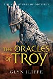 The Oracles of Troy (Adventures of Odysseus)