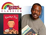 Reading Rainbow: Enemy Pie
