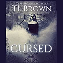 Cursed (       UNABRIDGED) by Tara Brown Narrated by Julie McKay