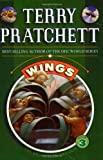 Wings (The Bromeliad Trilogy, Book 3) (0060094958) by Pratchett, Terry
