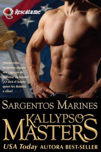 Sargentos Marines (Introducción de la Serie Romance militar y BDSM Saga para Adultos) (Rescátame nº 1)