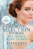 Kiera Cass The Selection Stories: The Prince & the Guard