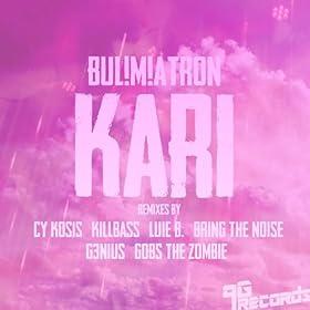 Kari (Bring the Noise Remix)
