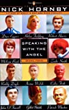 Speaking with the Angel (0140296786) by Nick Hornby