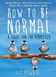 img - for How to be Normal book / textbook / text book