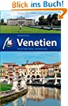 Venetien: Reisef�hrer mit vielen prak...