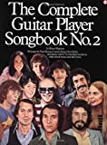The Complete Guitar Player Songbook No. 2 (Complete Guitar Player Series) (0825623286) by Music Sales Corporation