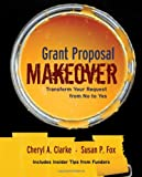 img - for Grant Proposal Makeover: Transform Your Request from No to Yes book / textbook / text book