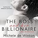 The Boss and Her Billionaire (       UNABRIDGED) by Michele De Winton Narrated by Susan James