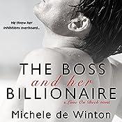 The Boss and Her Billionaire | [Michele De Winton]