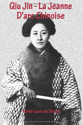 Qiu Jin - La Jeanne D'arc Chinoise