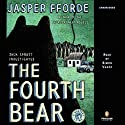 The Fourth Bear: A Nursery Crime (       UNABRIDGED) by Jasper Fforde Narrated by Simon Vance
