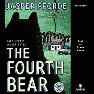 The Fourth Bear: A Nursery Crime | [Jasper Fforde]