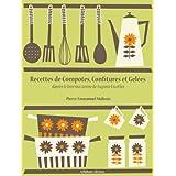 Recettes de Compotes, Confitures et Gel�es (La cuisine d'Auguste Escoffier t. 1) (French Edition) ~ Auguste Escoffier