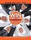 img - for Win Them Over: A guide to corporate analyst/ consultant relations 3e book / textbook / text book