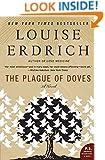 The Plague of Doves: A Novel (P.S.)