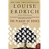 The Plague of Doves: A Novel (P.S.) ~ Louise Erdrich