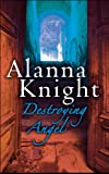 Alanna Knight Destroying Angel (Rose Mcquinn Mystery 5) (Rose McQuinn Mysteries)
