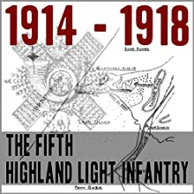 The Fifth Battalion Highland Light Infantry 1914 - 1918 Audiobook by F. L. Morrison Narrated by Felbrigg Napoleon Herriot