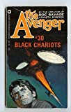 Black Chariots (The Avenger #30) (0446757209) by Kenneth Robeson