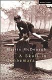 A Skull in Connemara (Modern Plays)