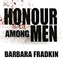Honour Among Men Audiobook by Barbara Fradkin Narrated by Kevin Kraft
