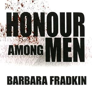 Honour Among Men Hörbuch