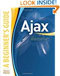 Ajax : A Beginner's Guide