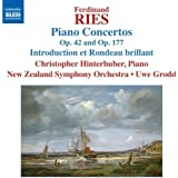 Ries: Piano Concertos (Introduction/ Rondeau) (Christopher Hinterhuber/ New Zealand Symphony/ Uwe Grodd) (Naxos: 8572742)