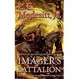 Imager's Battalion: The Sixth Book of the Imager Portfolio ~ L. E. Modesitt Jr.