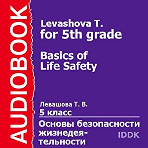 Basics of Life Safety for 5th grade | [T. Levashova]