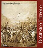 img - for Domenico Tiepolo: Master Draftsman book / textbook / text book