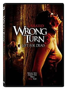 Wrong Turn 3: Left for Dead (Unrated)